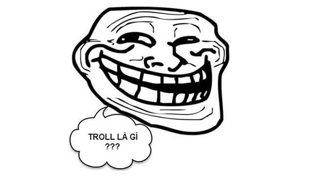 Troll có nghĩa là gì? Ý nghĩa từ troll trên mạng xã hội Facebook, game ...
