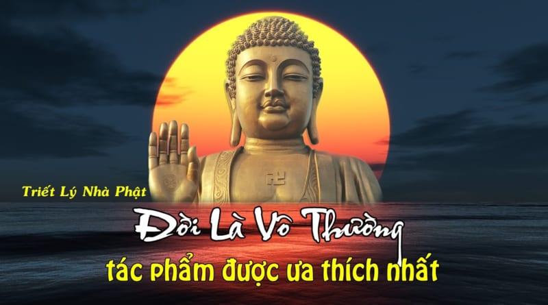 Vô thường là gì? Ý nghĩa của vô thường trong Phật Giáo, Vạn vật