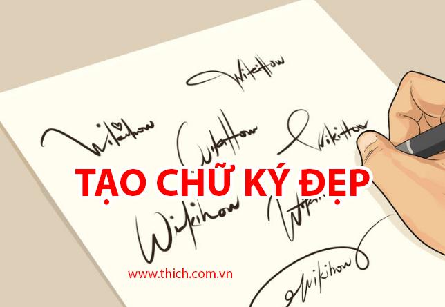 2 Cách tạo chữ ký đẹp online, tạo chữ ký viết tay theo tên miễn phí